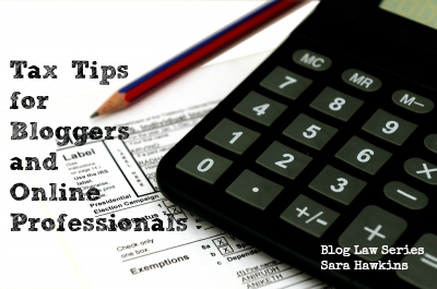 Tax Tips for Bloggers and Online Professionals
