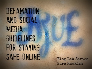 Defamation and social media - guidelines for staying safe online