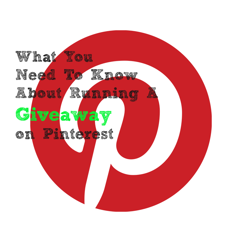 What You need to know about running a giveaway on Pinterest