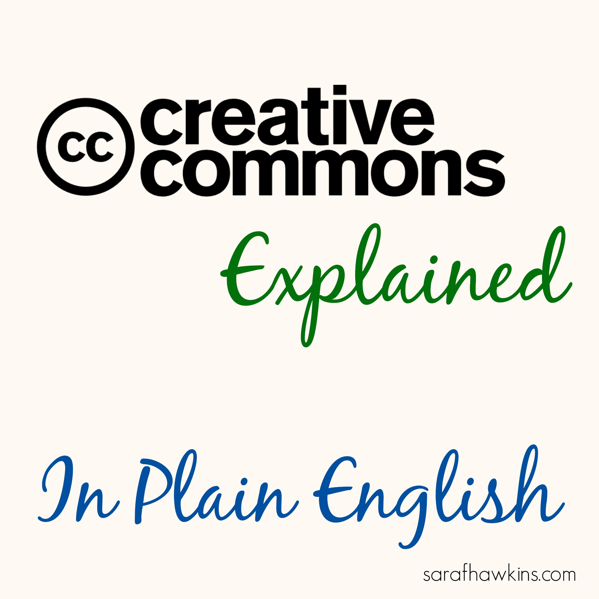 Creative Commons Explained In Plain English