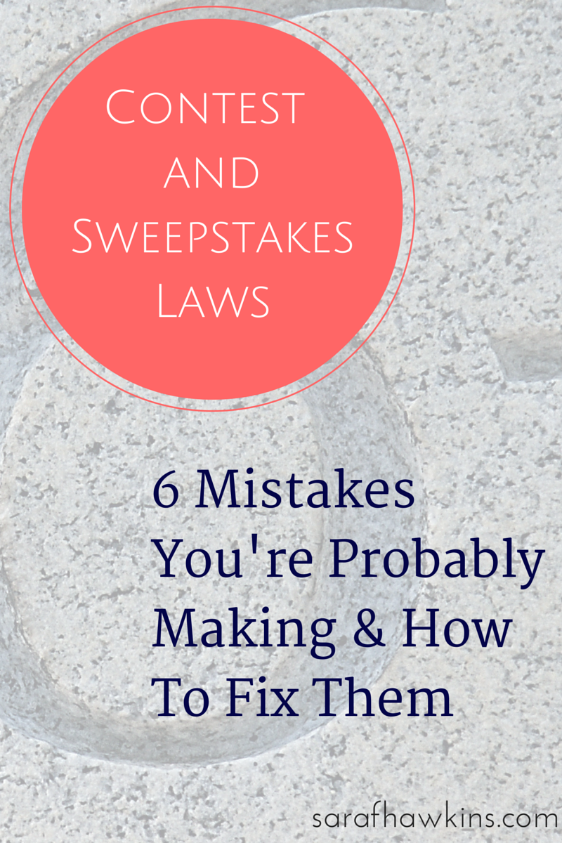 contests and sweepstakes law mistakes how to fix them