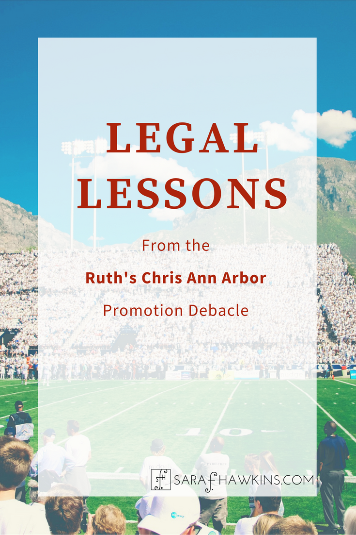 Legal Lessons from the Ruth's Chris Ann Arbor Promotion Debacle - Image optimized for Pinterest