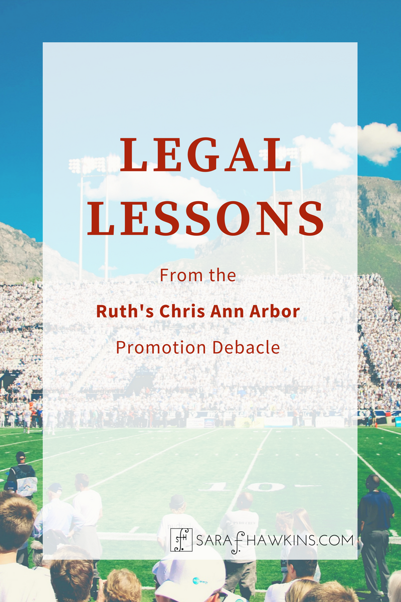 Legal Lessons from the Ruth's Chris Ann Arbor Promotion Debacle