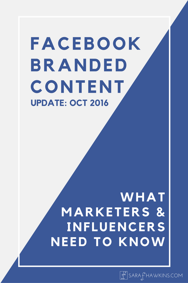 Facebook Branded Content Policy Update 2016