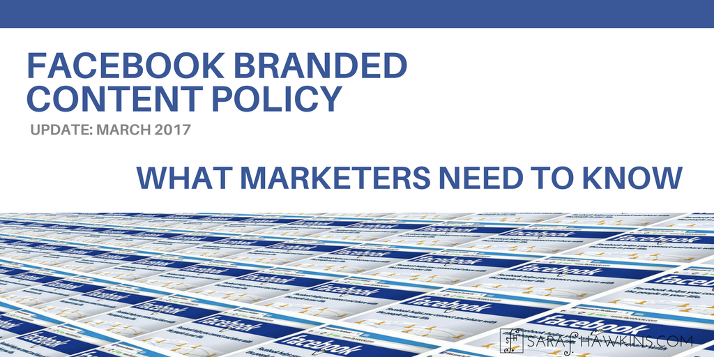 Facebook Branded Content Policy Update March 2017