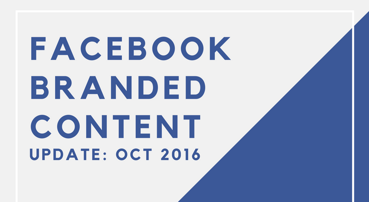 Facebook Branded Content Policy – Update