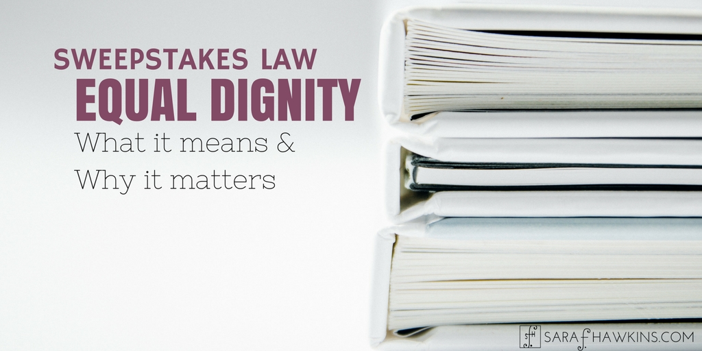sweepstakes law Equal Dignity what it means and why it matters