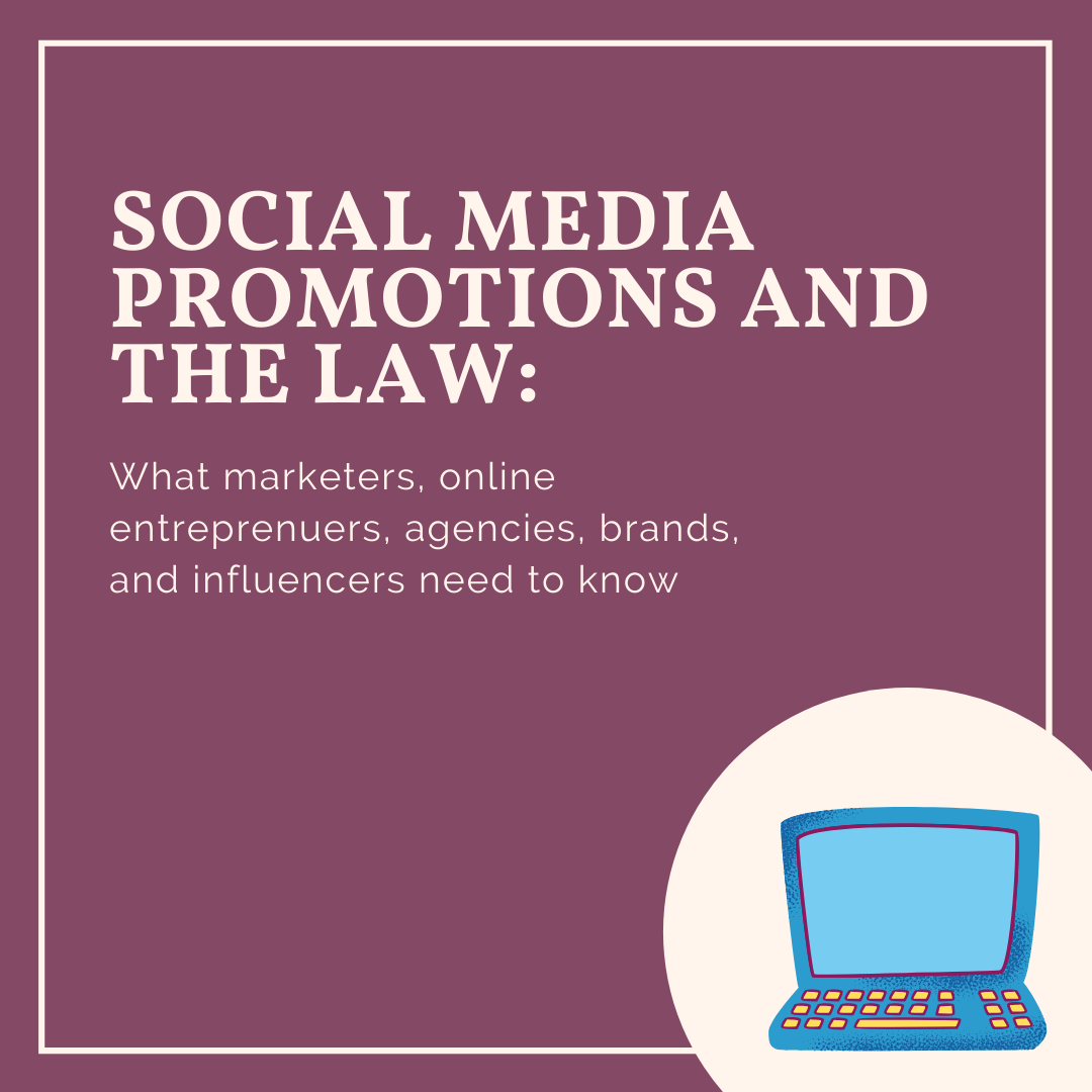 Social Media Promotions and the Law